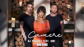Descarca DJ Project feat. AMI - 4 Camere (Minu Remix)
