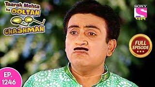 Taarak Mehta Ka Ooltah Chashmah - Full Episode 1246 - 20th June, 2018