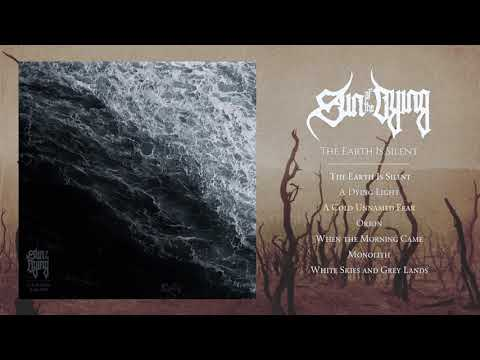 Sun of the Dying - The Earth is Silent (Full Album Stream) Mp3