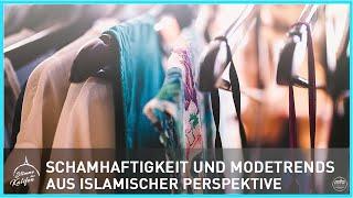 Schamhaftigkeit und Modetrends aus islamischer Perspektive 2/2 | Stimme des Kalifen