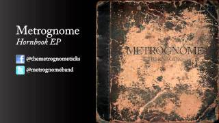 Metrognome - The Terrible One