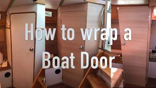 How to wrap a Boat Door using Di Noc Rm wraps Oct 2018