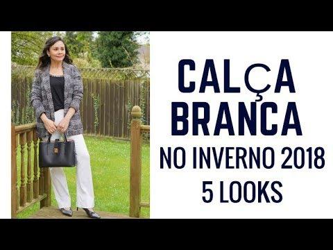 342480769dd COMO USAR CALÇA BRANCA NO INVERNO 2018 - 5 LOOKS - YouTube
