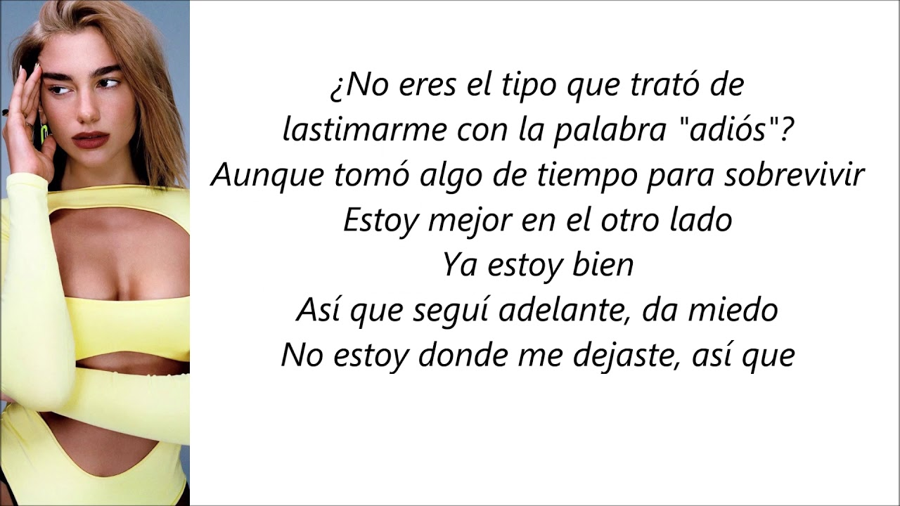 Dua Lipa Don T Start Now Letra En Español Youtube