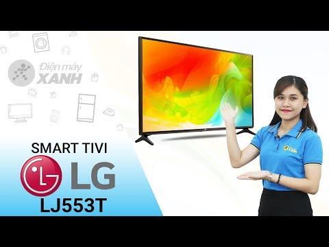 Dòng Smart Tivi LG LJ553T - Hút Hồn Từ Cái Nhìn đầu Tiên | Điện Máy XANH
