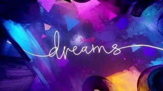 Разработчики приглашают игроков в Dreams