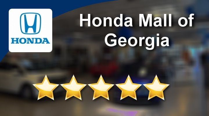 Honda Mall Of Georgia Buford Perfect Five Star Review By Andy J.