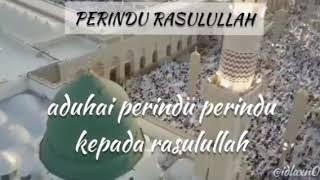 Qasidah Aduhai Perindu Rasulullah - Raudhatul Muhibbin (اللهم صل وسلم على سيدنا محمد )