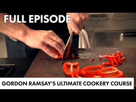Gordon Ramsay's Guide To Getting Into Cooking | Gordon Ramsay's Ultimate Cookery Course FULL EPISODE