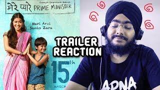 Mere Pyare Prime Minister Trailer REACTION | Rakeysh Omprakash Mehra | March 15th