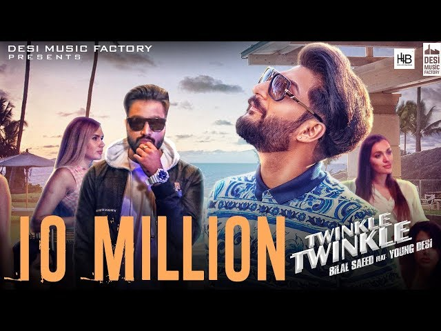 Twinkle Twinkle - Bilal Saeed Ft. Young Desi | Official Video