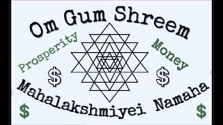 Miracle Money Mantra!I Om Gum Shreem Mahalakshmiyei Namaha 200% FASTER THAN NAM MYOHO RENGE KYO