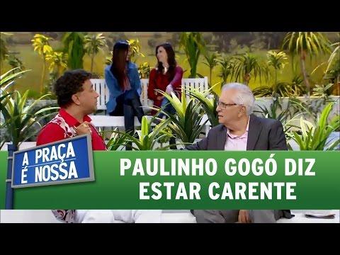 A Praça É Nossa (12/05/16) Paulinho Gogó diz estar carente