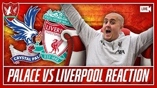 FIRMINO BREAKS PALACE HEARTS | Crystal Palace 1 Liverpool 2 Match Reaction