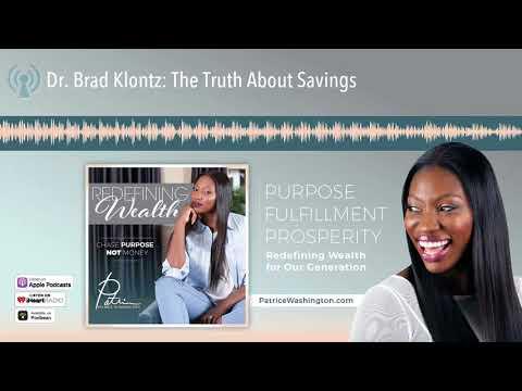 Dr. Brad Klontz: The Truth About Savings