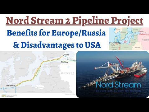 Nord Stream 2 pipeline - Improving ties of Russia & Europe, Germany ignoring USA's sanctions warning