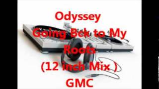 Odyssey = Going Back to My Roots (Extended Classic Mix)