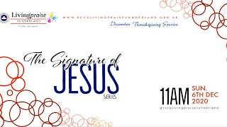 December Thanksiving Service  // The Signature of Jesus 1
