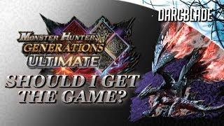 Should I Get the Game? : Monster Hunter Generations Ultimate