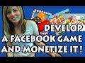 How to develop a Facebook Game App and M