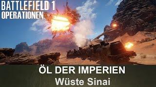 BATTLEFIELD 1 Operationen: Öl der Imperien - Wüste Sinai - Britisches Empire