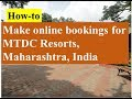 How to make online booking for MTDC Resorts, Maharashtra (India)