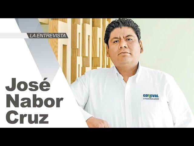 La Entrevista: José Nabor Cruz, Secretario Ejecutivo de Coneval