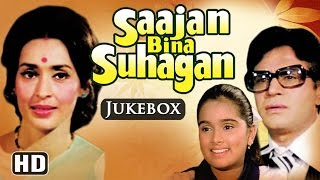 All Songs Of Sajan Bina Suhagan {HD} - Nutan - Vinod Mehra - Shreeram Lagoo - Hindi Full Songs