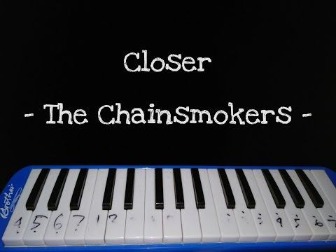 Closer - The Chainsmokers (MelodicaCover)