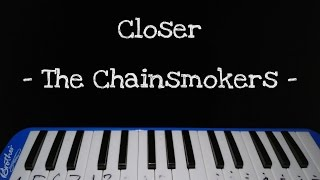 Video Closer - The Chainsmokers (MelodicaCover) download MP3, 3GP, MP4, WEBM, AVI, FLV Desember 2017
