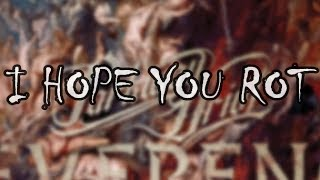 Parkway Drive - I Hope You Rot //lyrics//