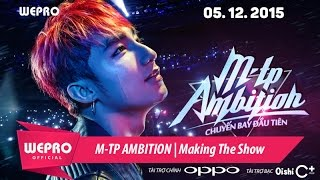 Sơn Tùng M-TP | Making The Show