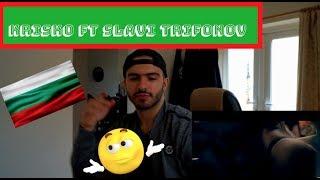 KRISKO FT SLAVI TRIFONOV - GLEDAI KAK SE PRAVI...UK/BRITISH REACTION TO BULGARIAN MUSIC!!