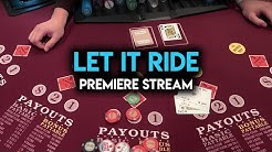 FIRST Time Playing Let It Ride! $1000 Buy In!!
