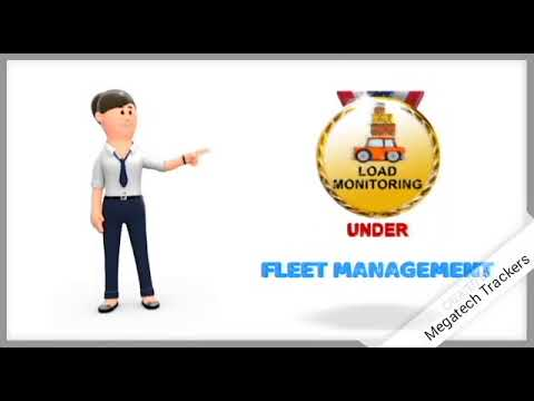 Fleet Management Load Monitoring by Megatech trackers