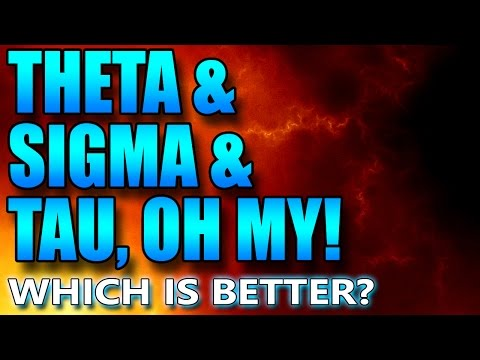 No Man's Sky - Theta vs Sigma vs Tau