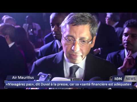 «N'exagérez pas», dit Duval à la presse, car la santé financière d'Air Mauritius est «adéquate»