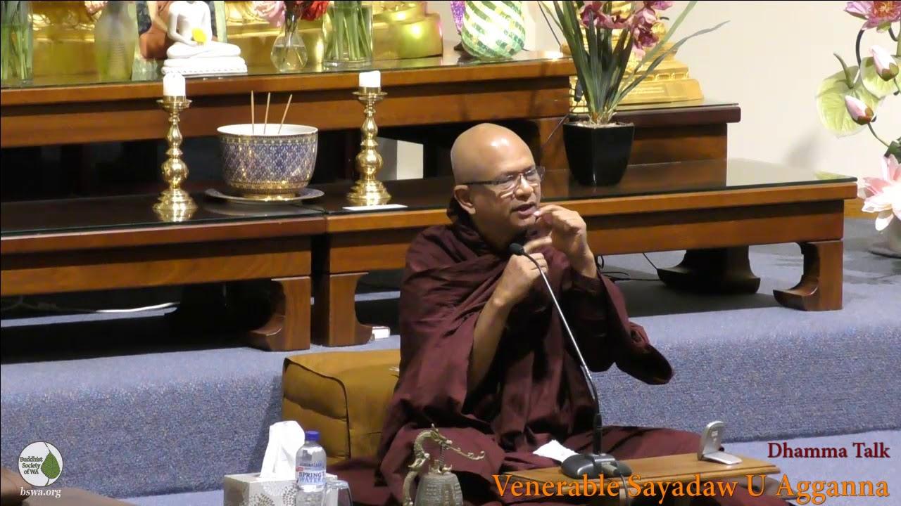 Dhamma Talk on Meditation   Venerable Sayadaw U Agganna   05-11-2017