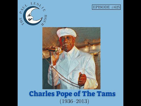 Charles Pope of the Tams Interviewed by Paul Leslie