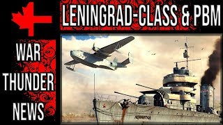 War Thunder - Leningrad-class Destroyer and the PBM Are Coming