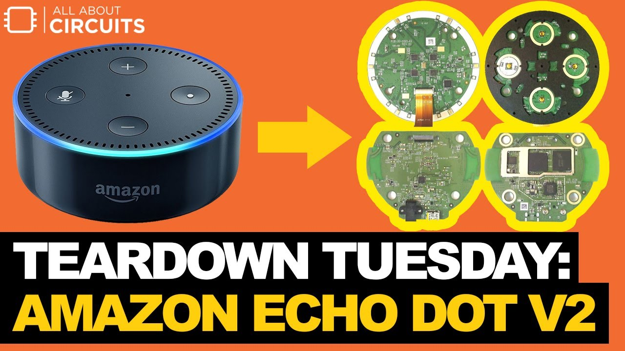 Teardown Tuesday: Amazon Echo Dot v2 - News