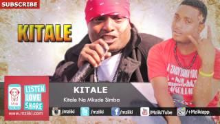 Kitale Na Mkude Simba   Kitale   Official Audio