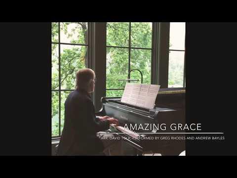 Amazing Grace, Arr. David Tolk; Greg Rhodes- Piano, Andrew Bayles- Melodica