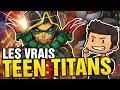 LES VRAIS TEEN TITANS !!!