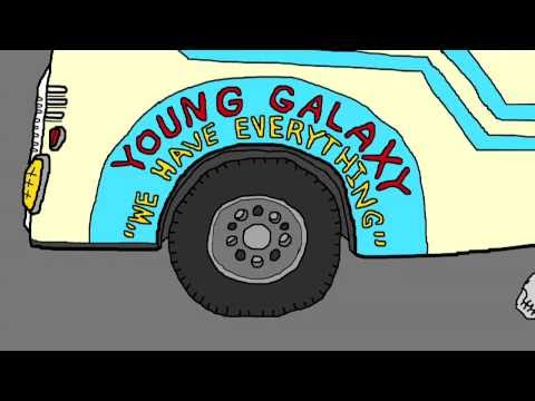 YOUNG GALAXY 'We Have Everything' [OFFICIAL VIDEO]