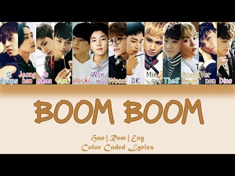 SEVENTEEN - BOOM BOOM (붐붐) [HAN|ROM|ENG Color Coded Lyrics]