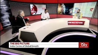 The Big Picture - India: Center of Global Growth