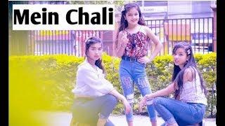 #MainChaliMainChali# main chali mein chali song new cover dance 2019. MD Album