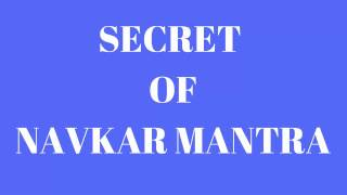 UNKNOWN AND SECRET OF NAVKAR MANTRA