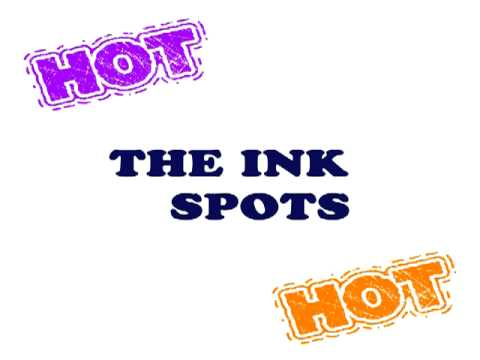 The ink spots - I Don